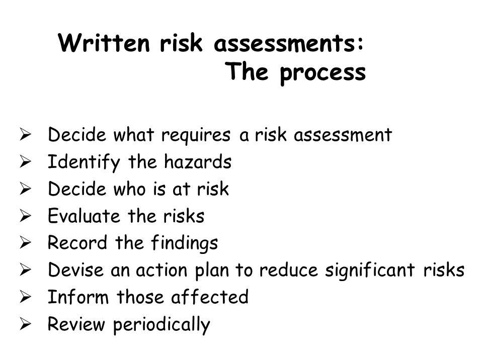 Written risk assessments: The process