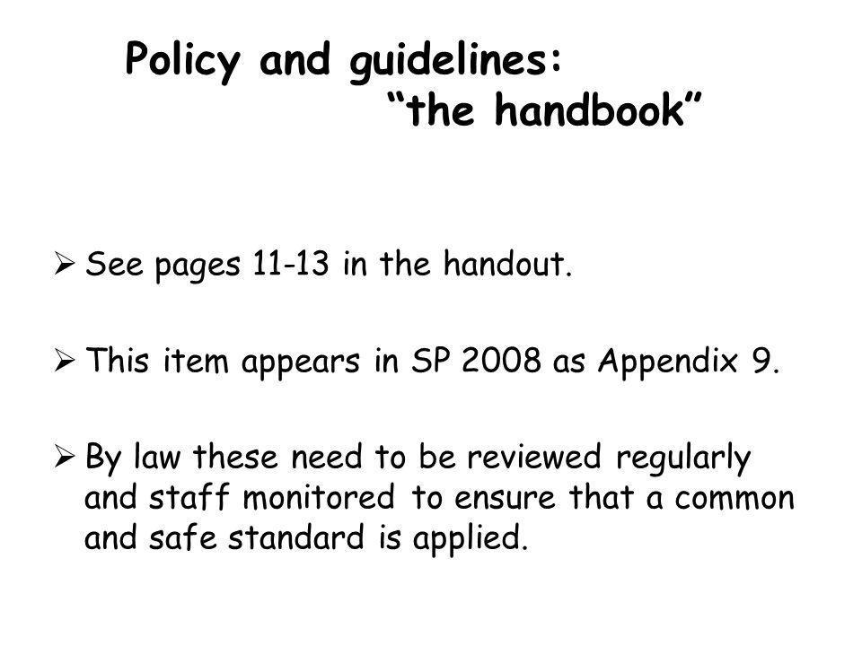 Policy and guidelines: the handbook