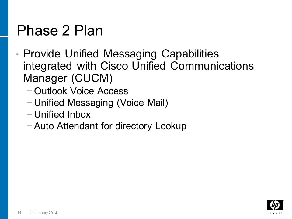 Phase 2 Plan Provide Unified Messaging Capabilities integrated with Cisco Unified Communications Manager (CUCM)