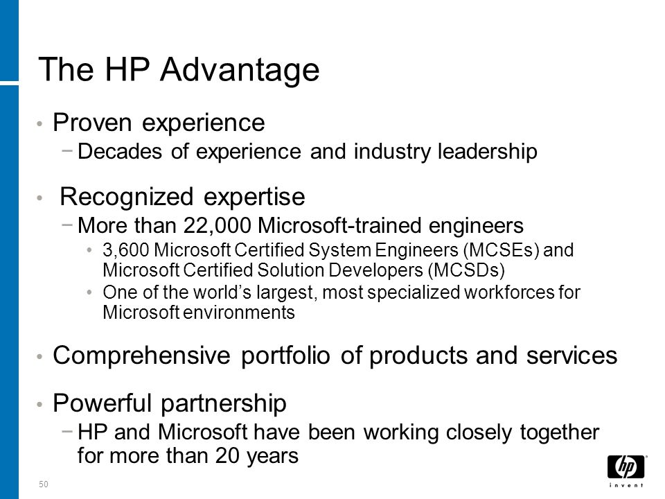 The HP Advantage Proven experience Recognized expertise