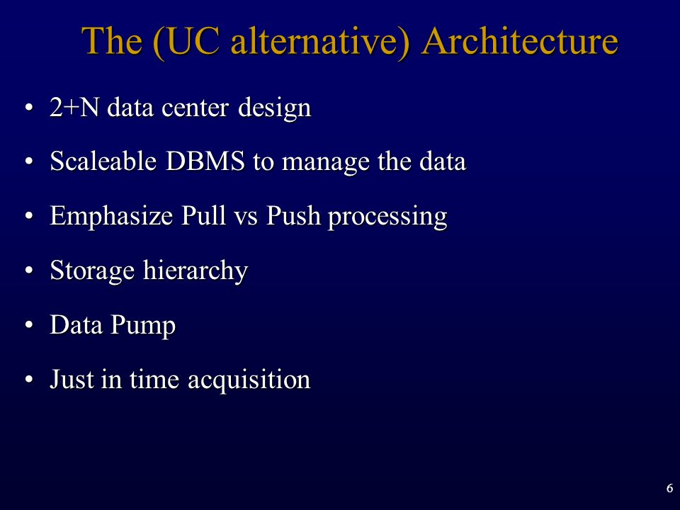 The (UC alternative) Architecture