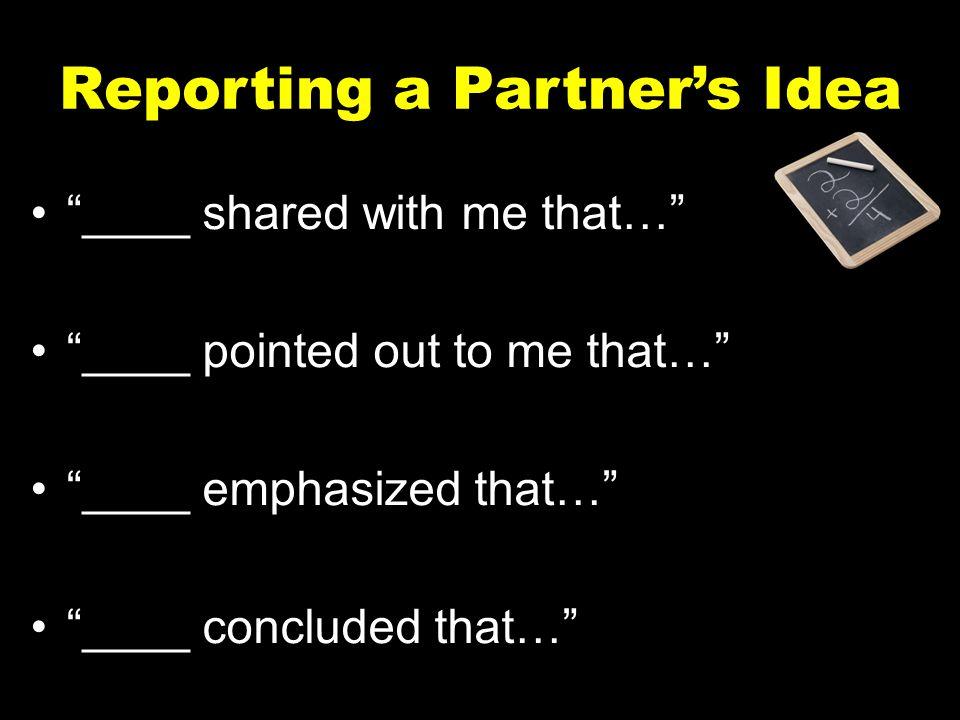 Reporting a Partner's Idea