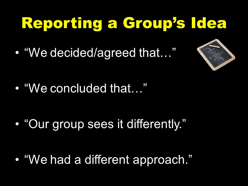 Reporting a Group's Idea