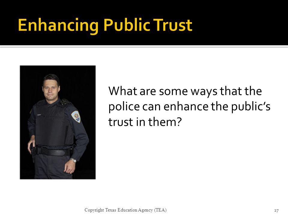 Enhancing Public Trust