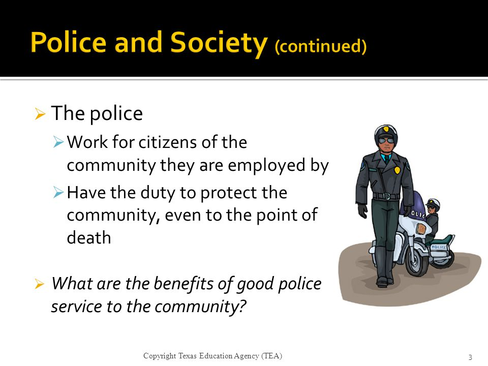 Police and Society (continued)