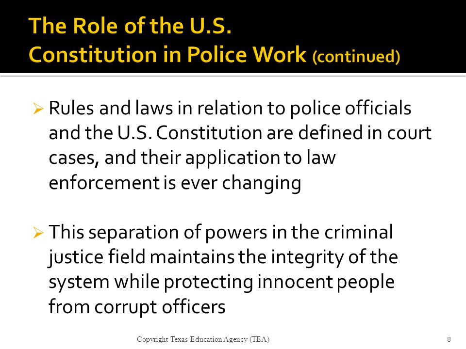 The Role of the U.S. Constitution in Police Work (continued)