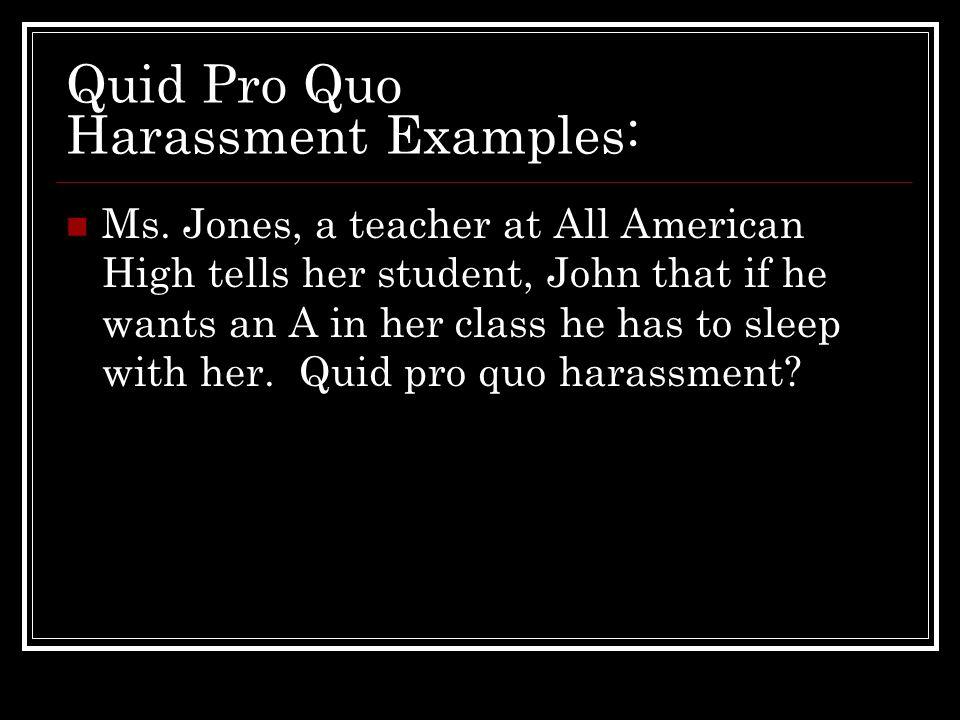 Quid Pro Quo Harassment Examples: