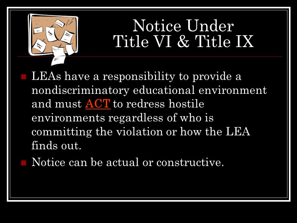 Notice Under Title VI & Title IX