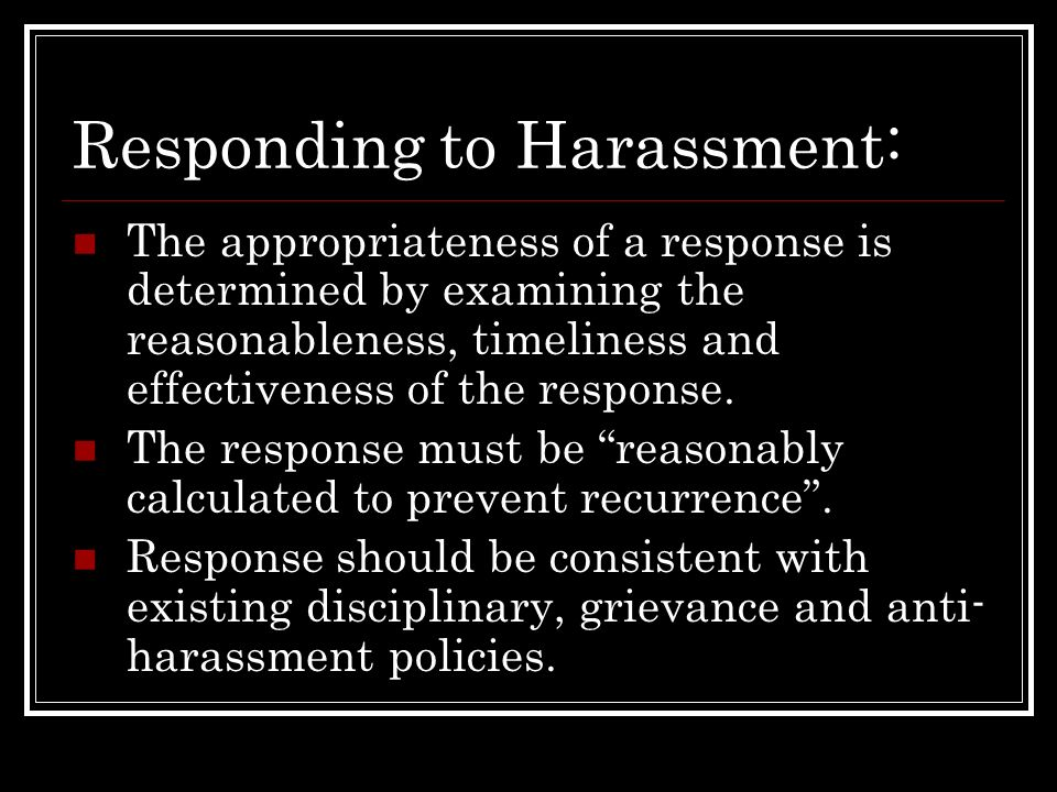 Responding to Harassment: