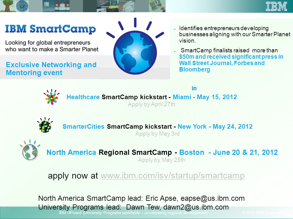 apply now at www.ibm.com/isv/startup/smartcamp