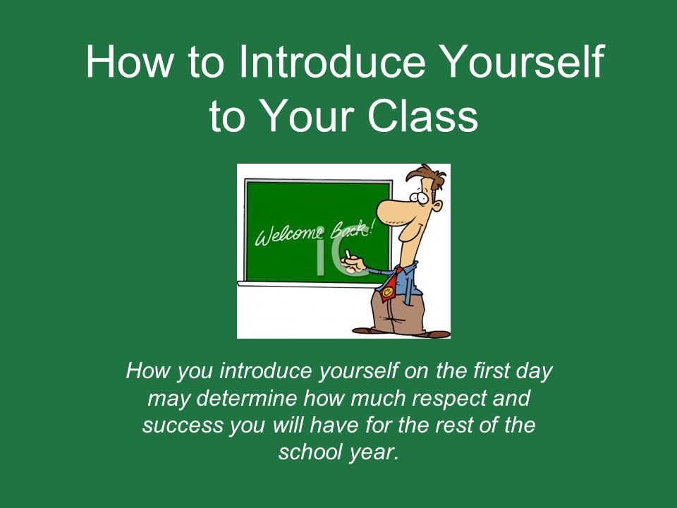 How to Introduce Yourself to Your Class