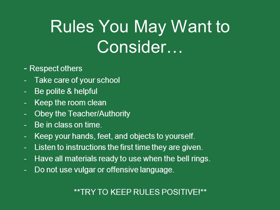 Rules You May Want to Consider…