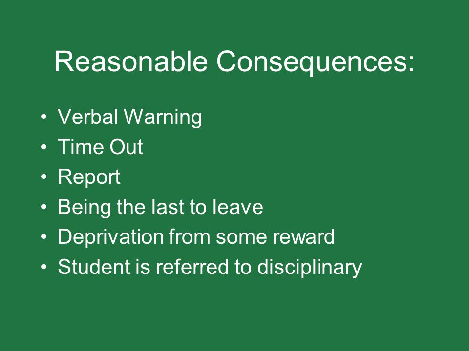 Reasonable Consequences: