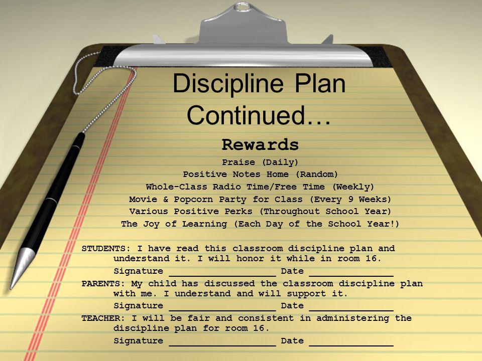 Discipline Plan Continued…