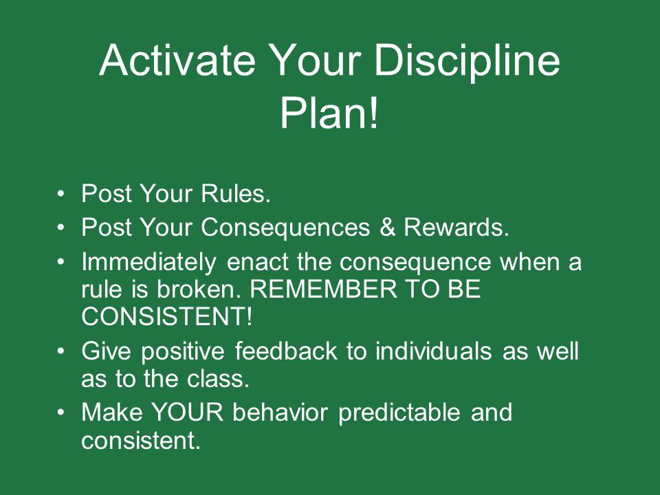 Activate Your Discipline Plan!