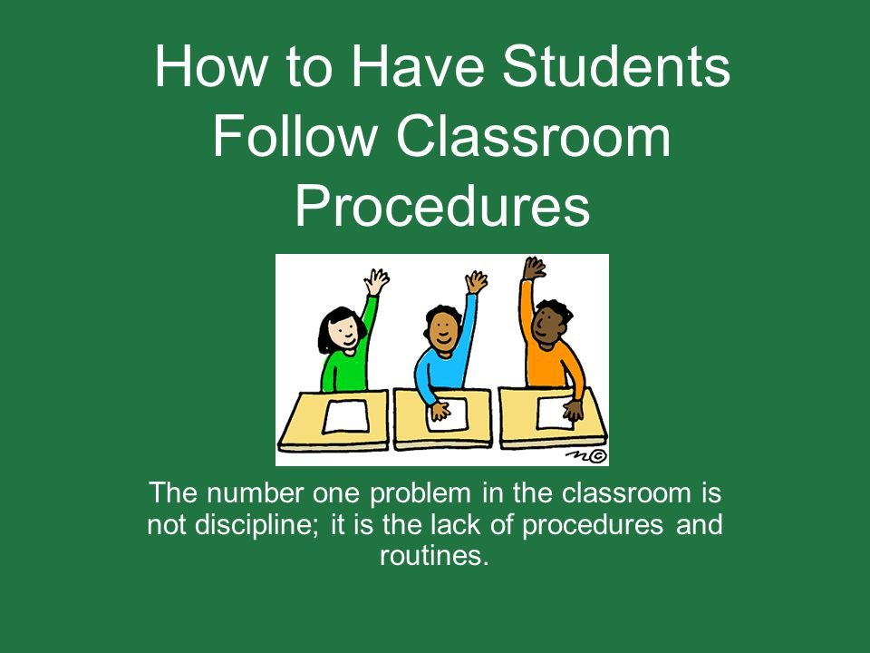 How to Have Students Follow Classroom Procedures