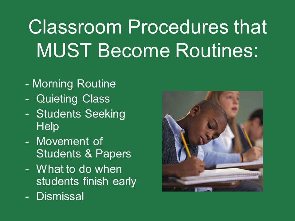 Classroom Procedures that MUST Become Routines: