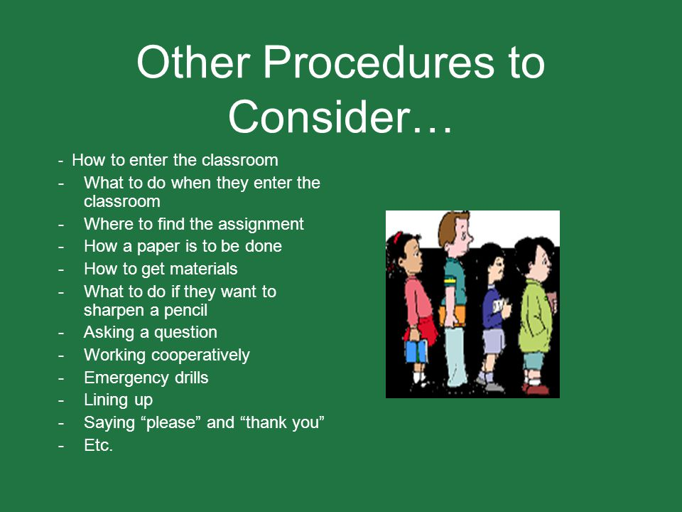 Other Procedures to Consider…