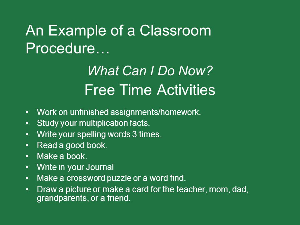 An Example of a Classroom Procedure…