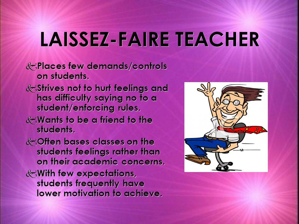 LAISSEZ-FAIRE TEACHER