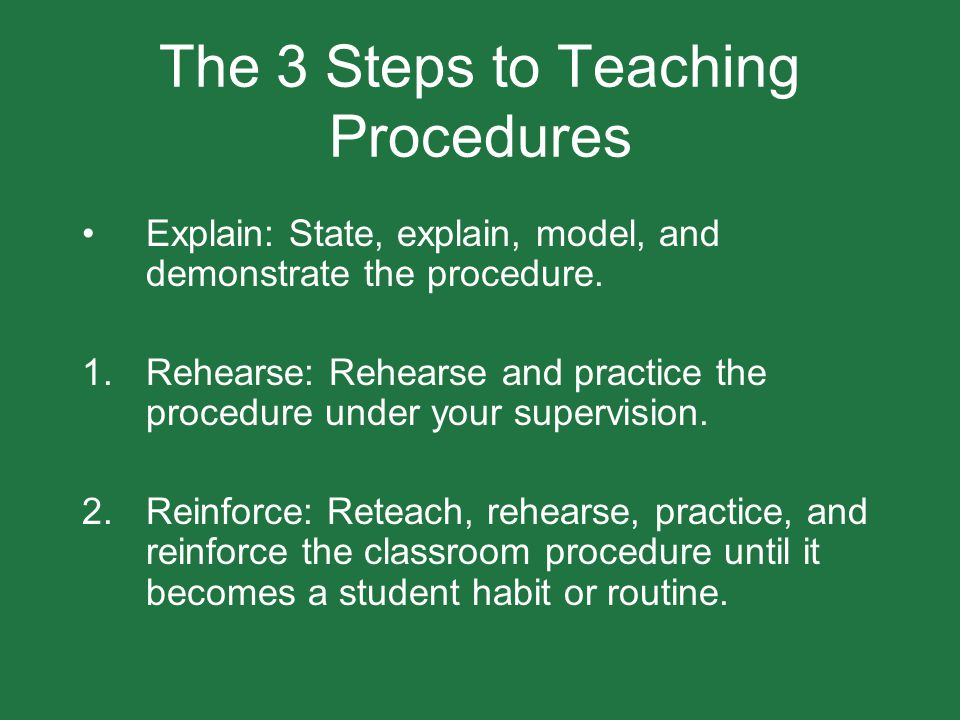 The 3 Steps to Teaching Procedures