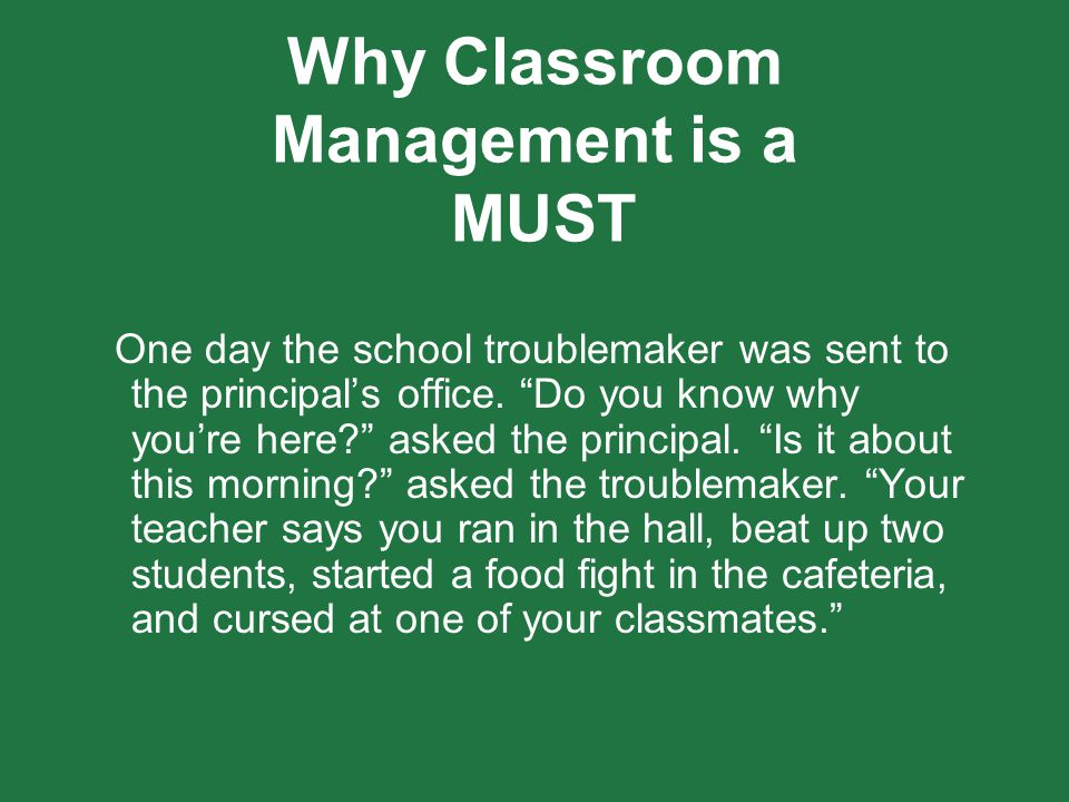 Why Classroom Management is a MUST