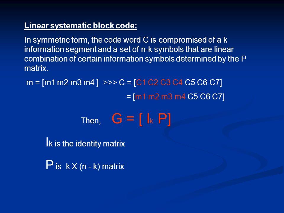 Ik is the identity matrix P is k X (n - k) matrix