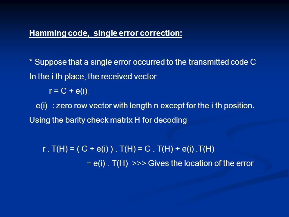 Hamming code, single error correction: