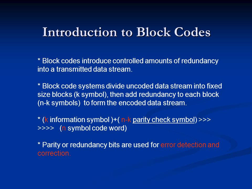 Introduction to Block Codes