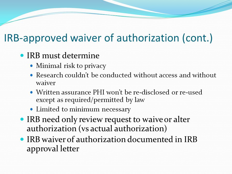 IRB-approved waiver of authorization (cont.)