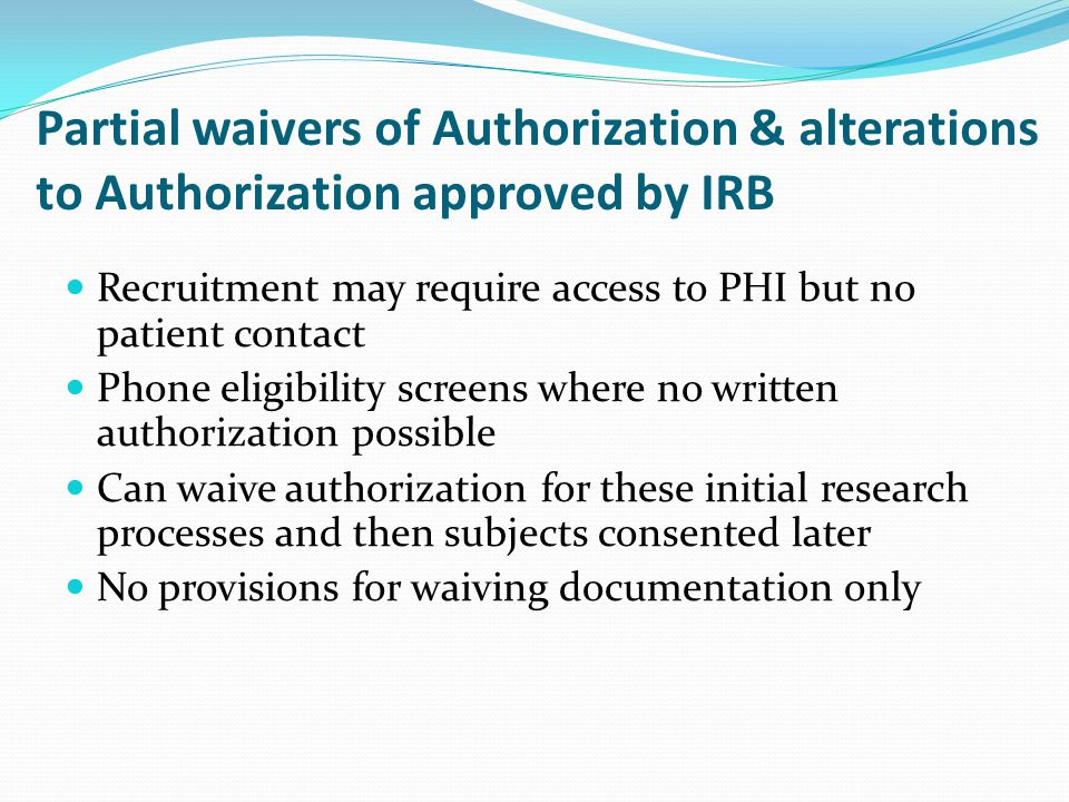 Partial waivers of Authorization & alterations to Authorization approved by IRB