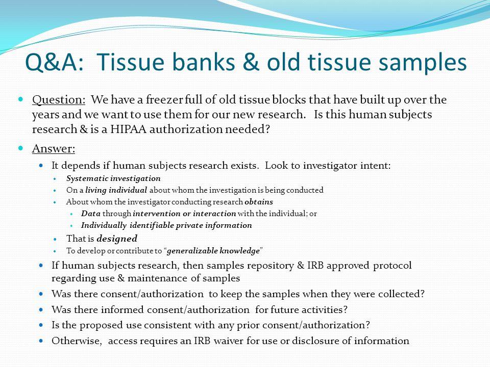 Q&A: Tissue banks & old tissue samples