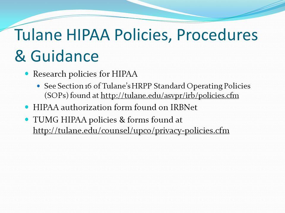 Tulane HIPAA Policies, Procedures & Guidance