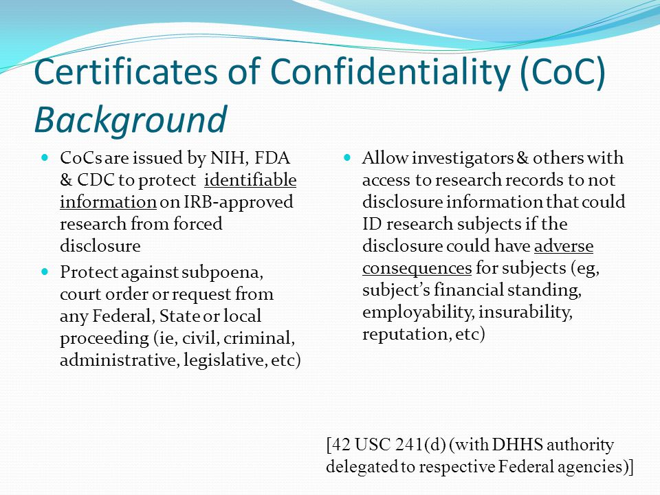 Certificates of Confidentiality (CoC) Background