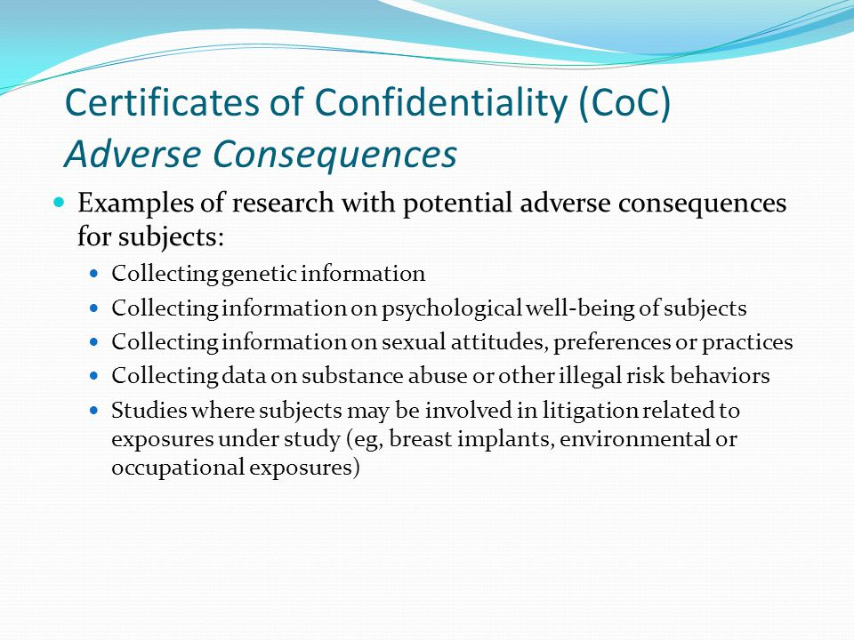 Certificates of Confidentiality (CoC) Adverse Consequences