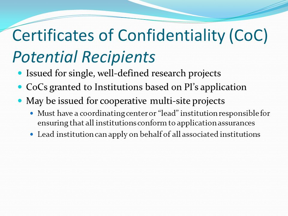 Certificates of Confidentiality (CoC) Potential Recipients