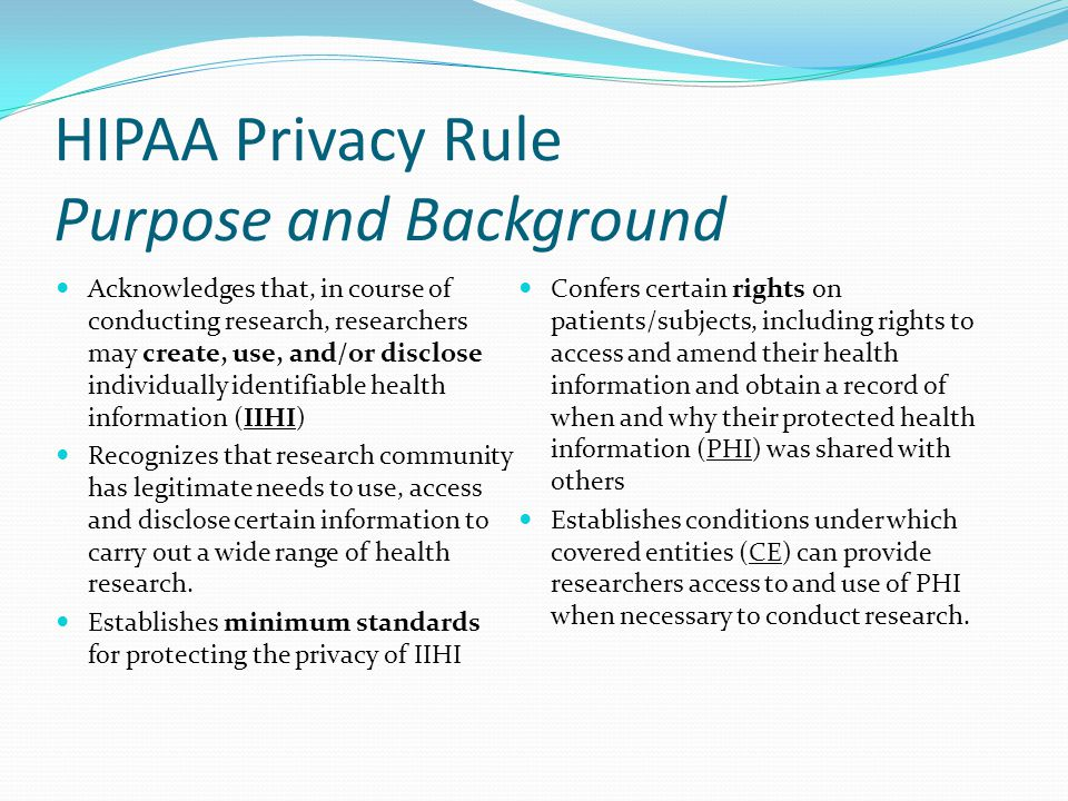 HIPAA Privacy Rule Purpose and Background