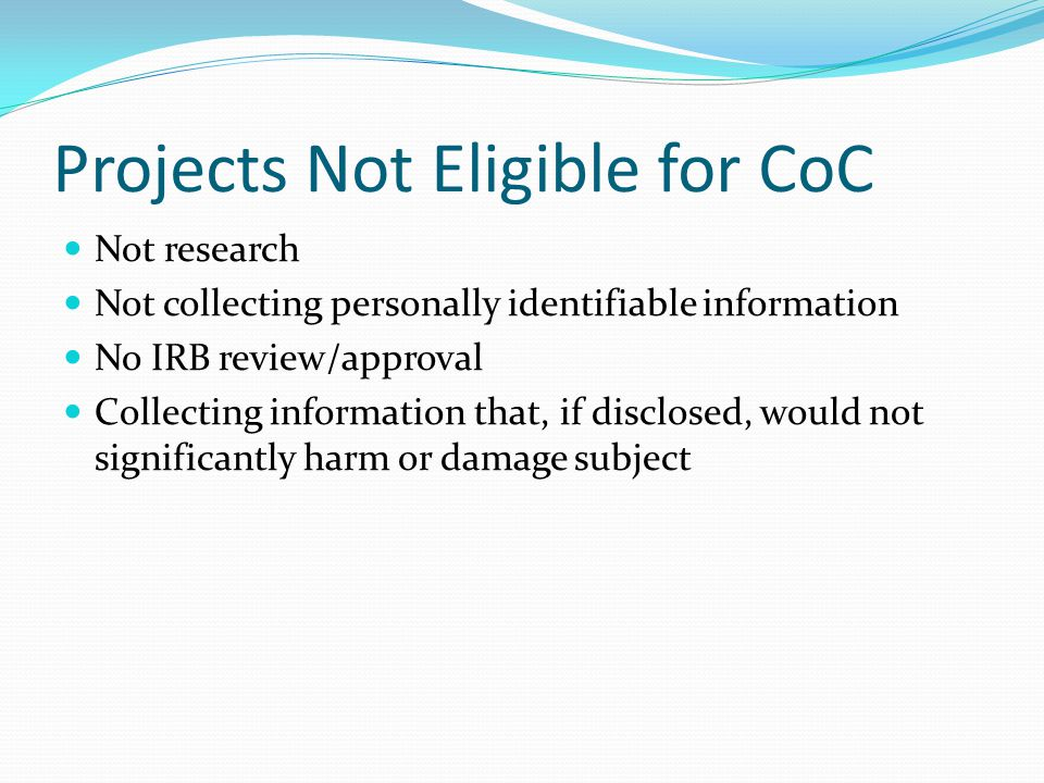 Projects Not Eligible for CoC