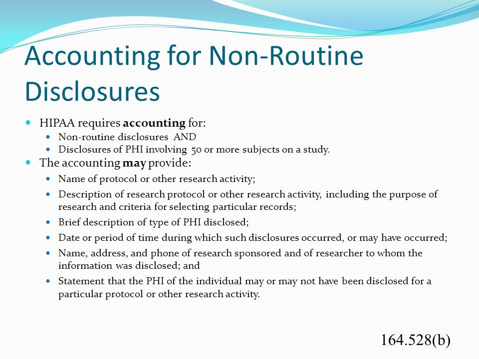 Accounting for Non-Routine Disclosures