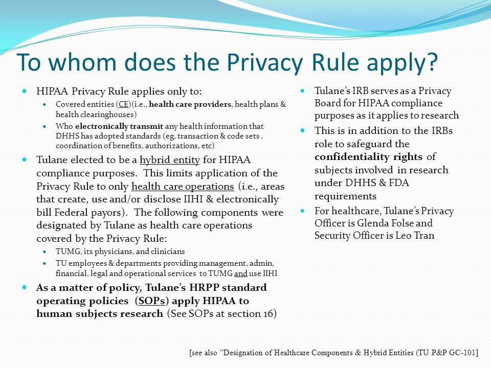To whom does the Privacy Rule apply