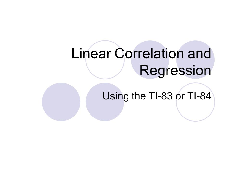 Linear Correlation and Regression