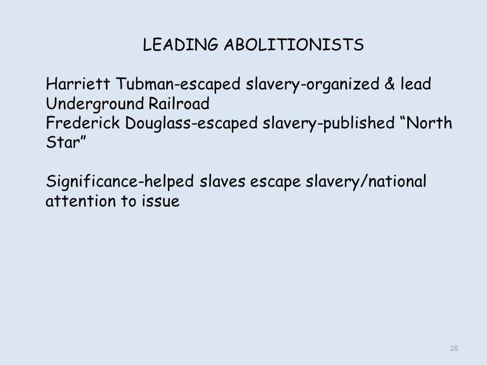 LEADING ABOLITIONISTS
