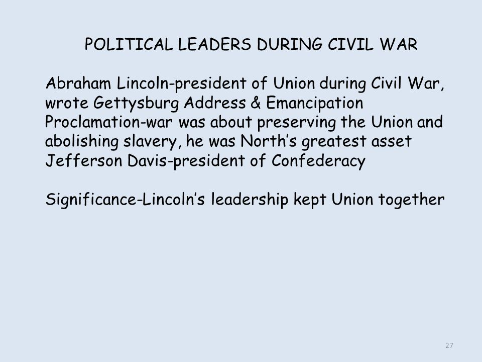 POLITICAL LEADERS DURING CIVIL WAR