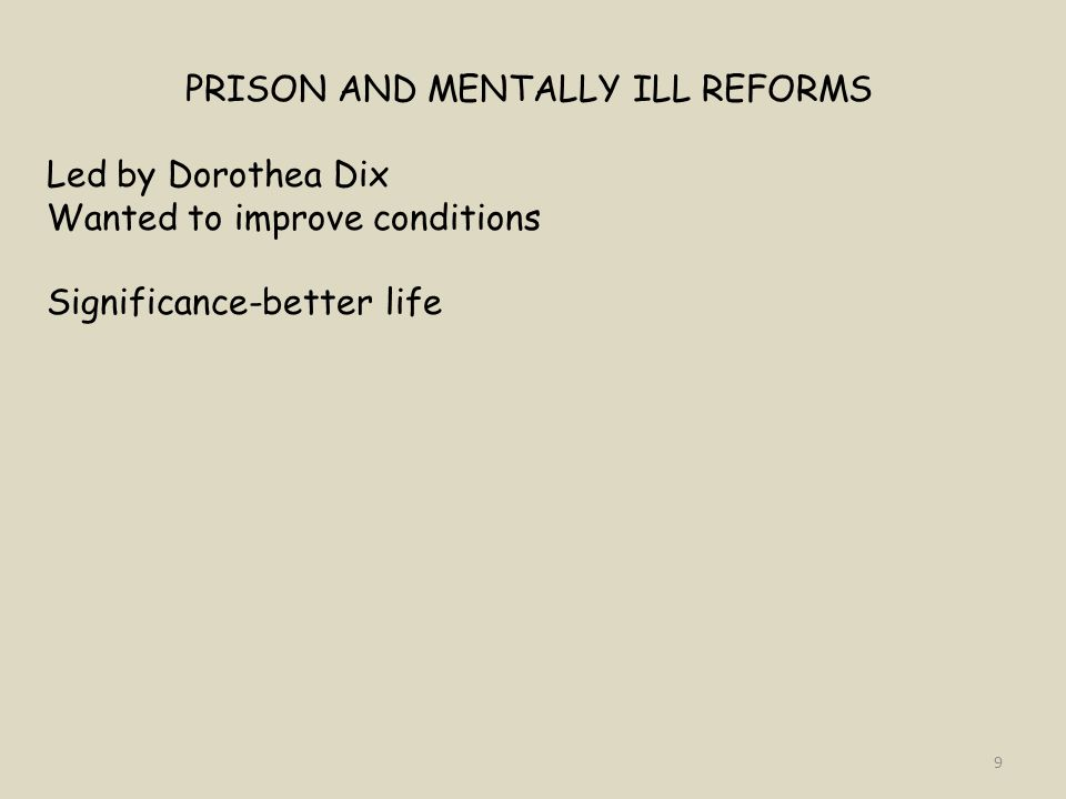 PRISON AND MENTALLY ILL REFORMS