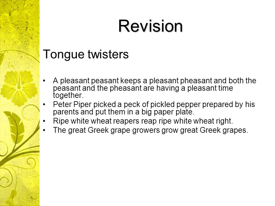 Revision Tongue twisters