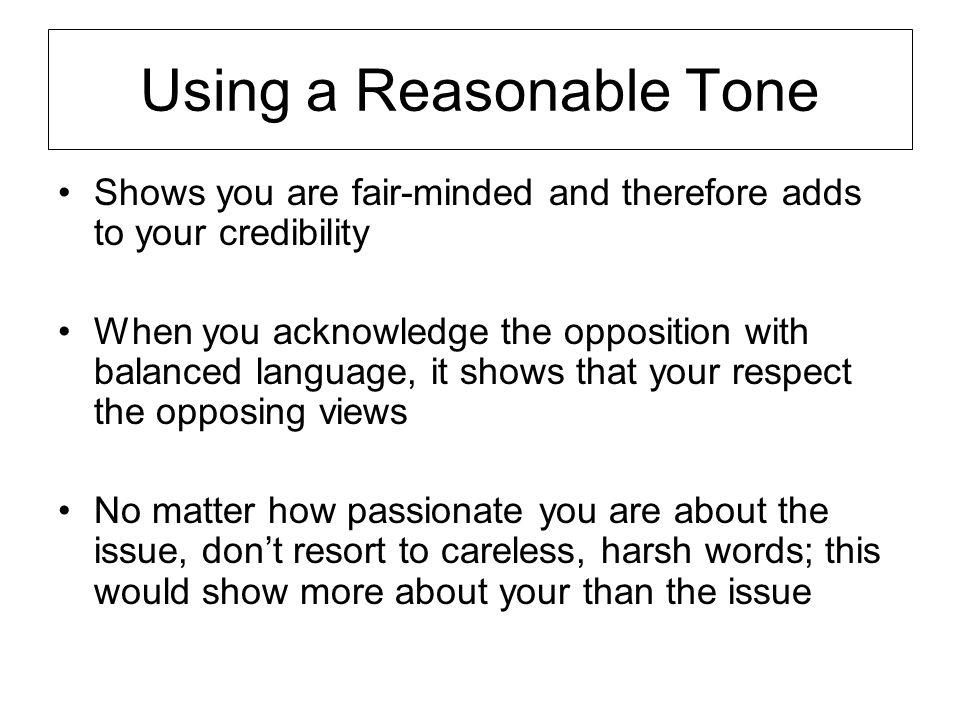 Using a Reasonable Tone
