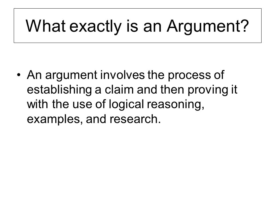 What exactly is an Argument