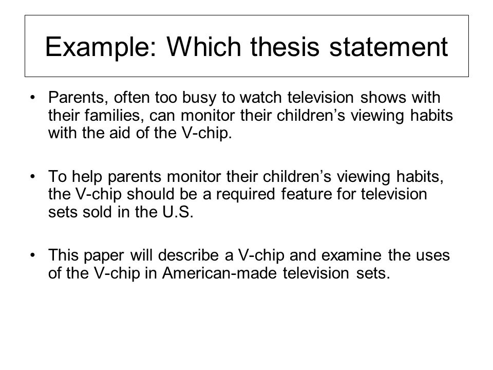 Example: Which thesis statement