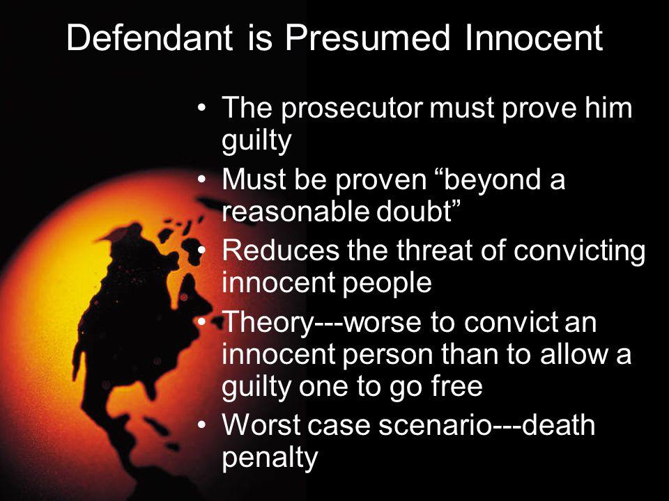 Defendant is Presumed Innocent