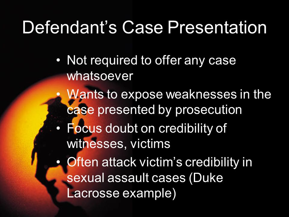 Defendant's Case Presentation